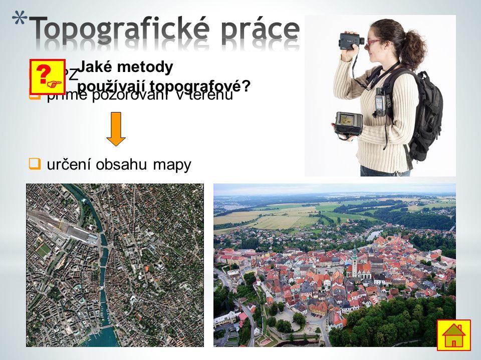 Topografické práce  Jaké metody DPZ používají topografové