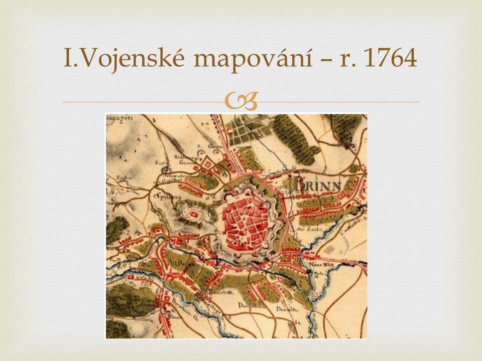 I.Vojenské mapování – r. 1764