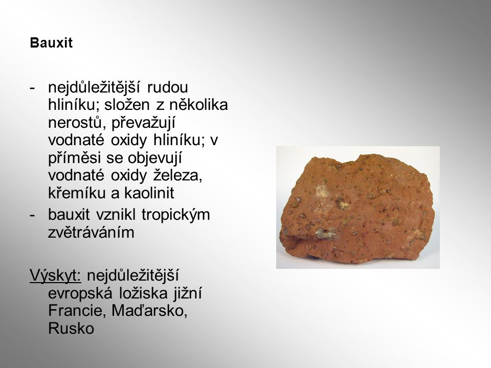 bauxit vznikl tropickým zvětráváním