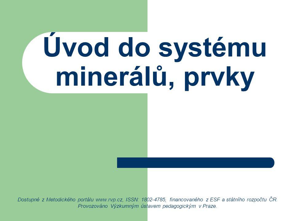 Úvod do systému minerálů, prvky