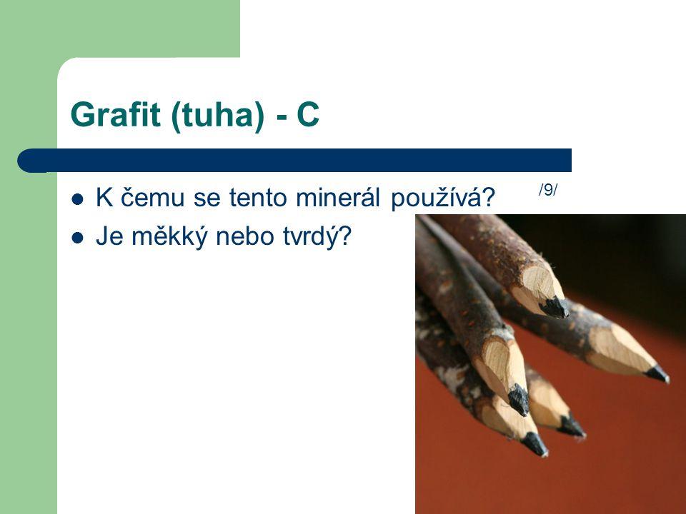Grafit (tuha) - C K čemu se tento minerál používá