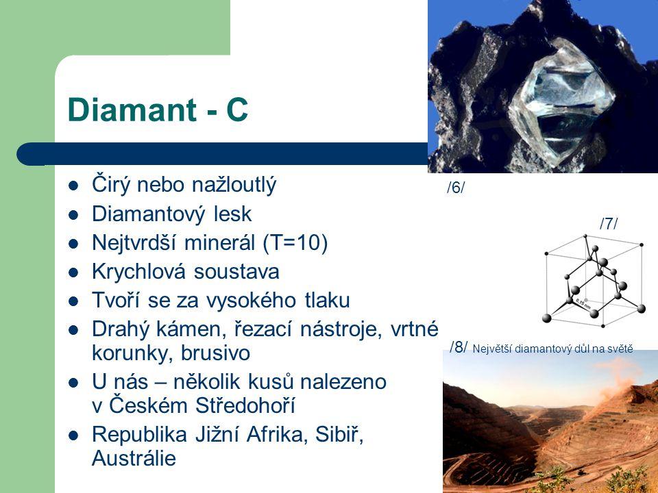 Diamant - C Čirý nebo nažloutlý Diamantový lesk