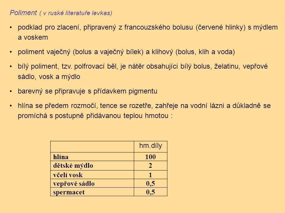 Poliment ( v ruské literatuře levkas)