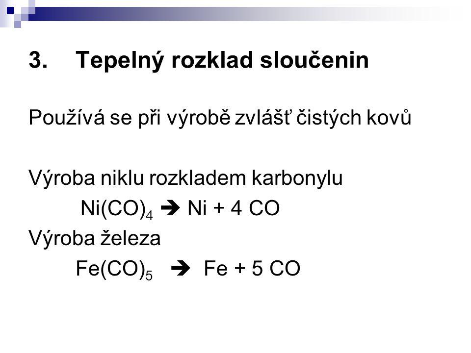 3. Tepelný rozklad sloučenin