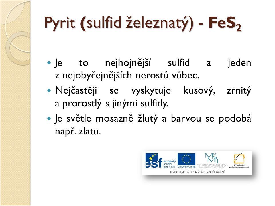 Pyrit (sulfid železnatý) - FeS2