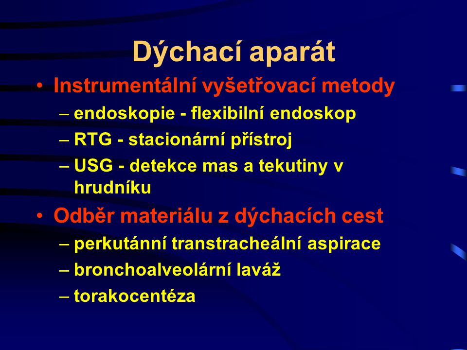 Dýchací aparát Instrumentální vyšetřovací metody