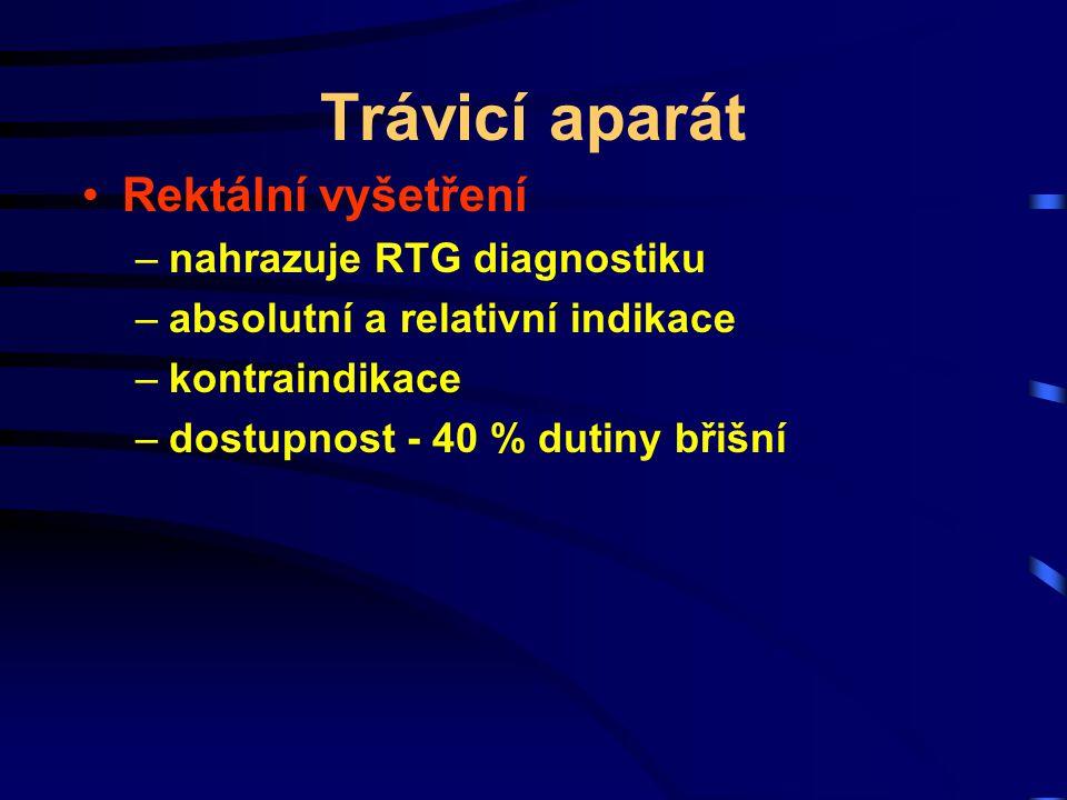 Trávicí aparát Rektální vyšetření nahrazuje RTG diagnostiku