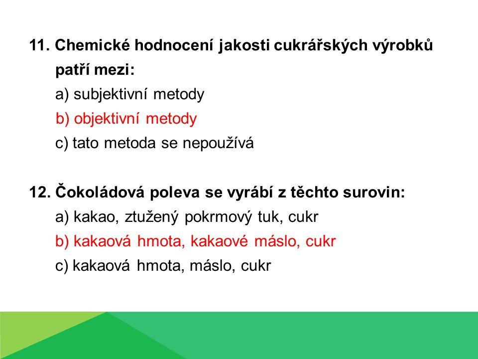 11. Chemické hodnocení jakosti cukrářských výrobků