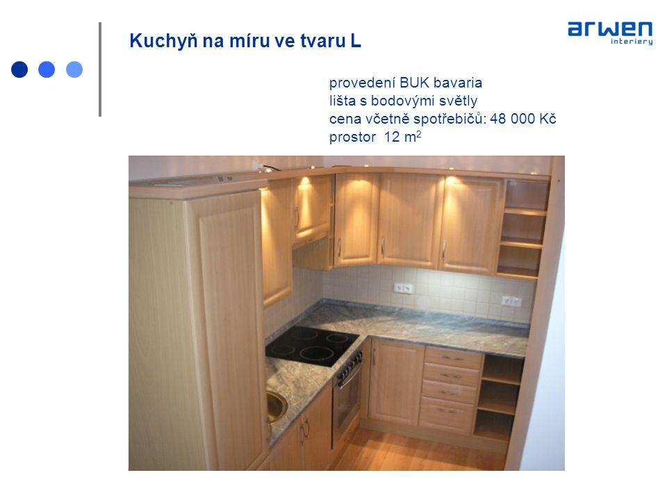 Kuchyň na míru ve tvaru L. provedení BUK bavaria