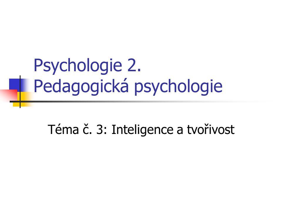 Psychologie 2. Pedagogická psychologie