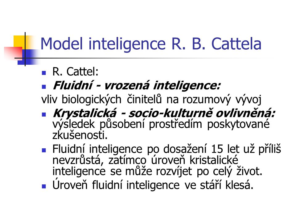 Model inteligence R. B. Cattela