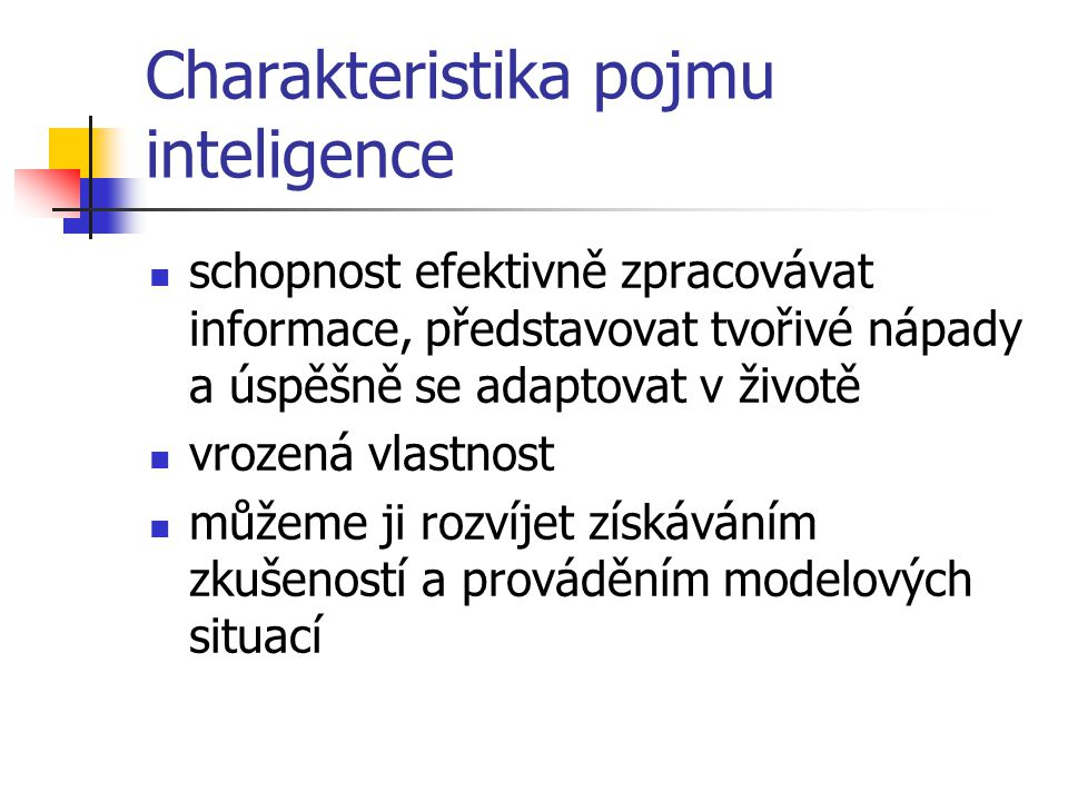 Charakteristika pojmu inteligence