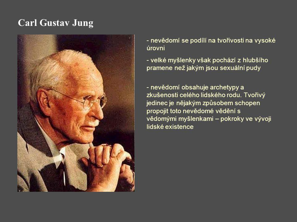 Carl Gustav Jung nevědomí se podílí na tvořivosti na vysoké úrovni
