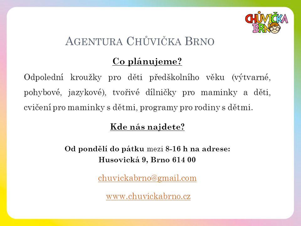 Agentura Chůvička Brno