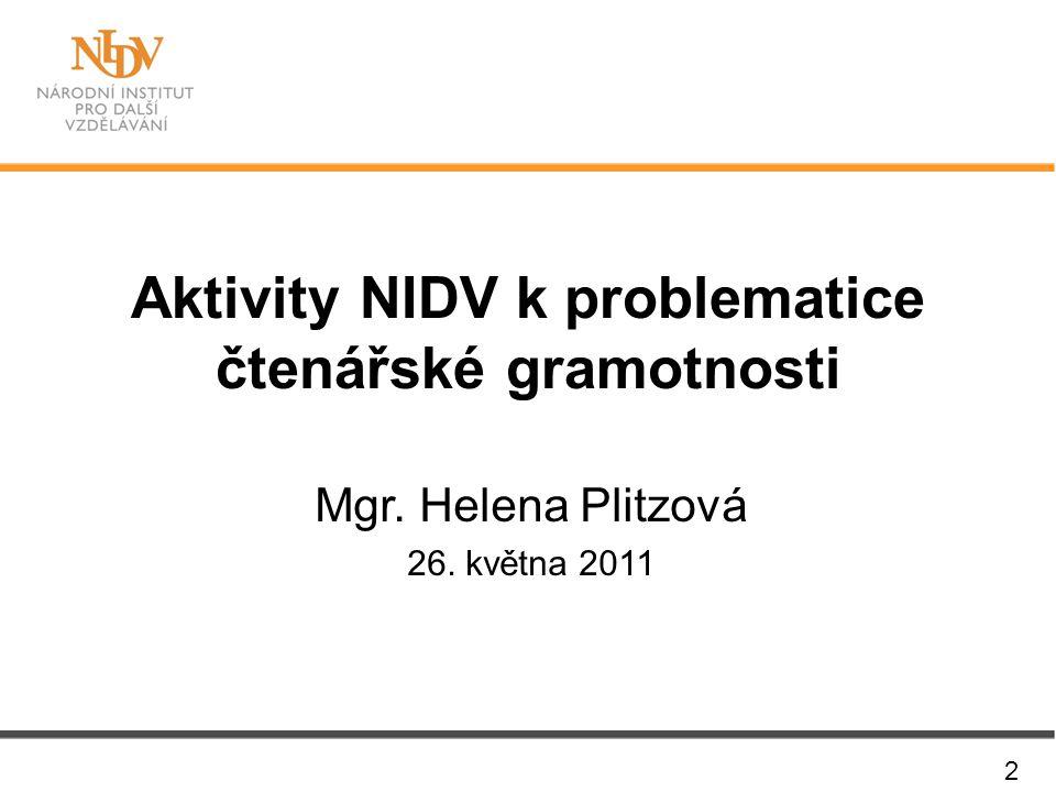 Aktivity NIDV k problematice čtenářské gramotnosti
