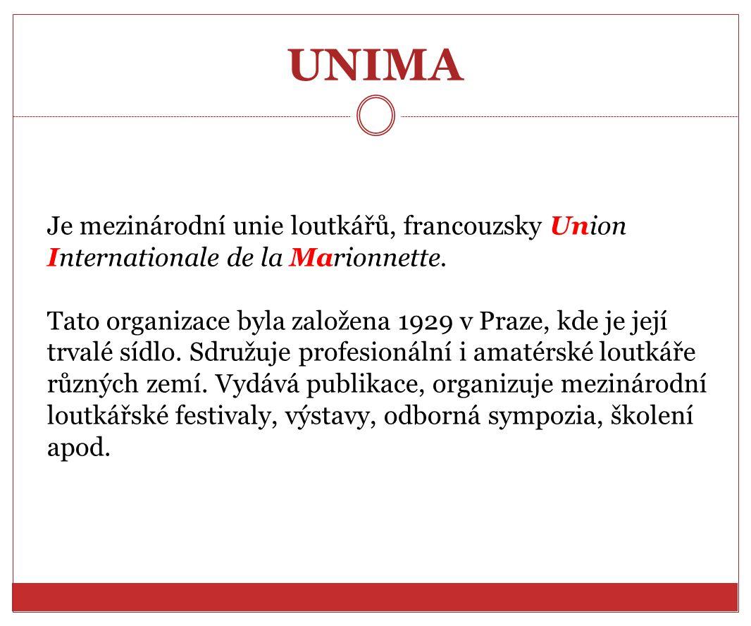 UNIMA Je mezinárodní unie loutkářů, francouzsky Union