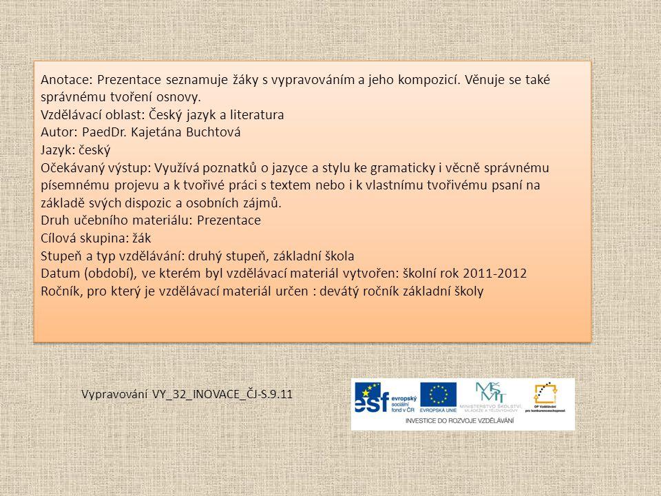 Vypravování VY_32_INOVACE_ČJ-S.9.11