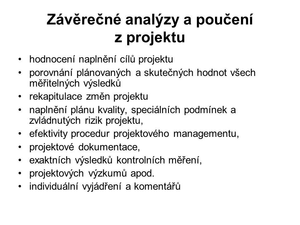 Závěrečné analýzy a poučení z projektu