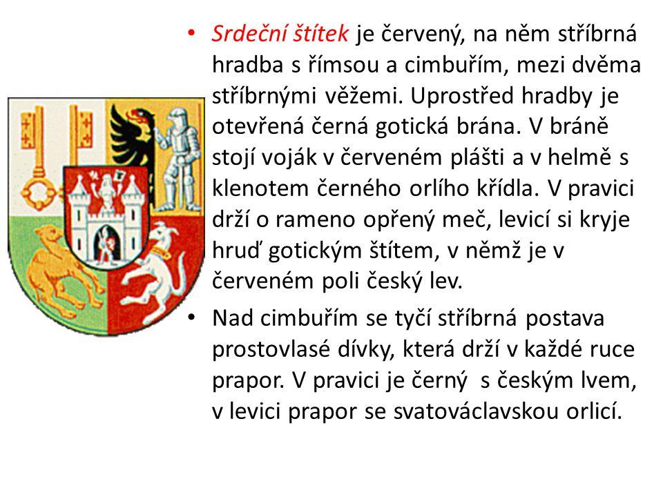Srdeční štítek je červený, na něm stříbrná hradba s římsou a cimbuřím, mezi dvěma stříbrnými věžemi. Uprostřed hradby je otevřená černá gotická brána. V bráně stojí voják v červeném plášti a v helmě s klenotem černého orlího křídla. V pravici drží o rameno opřený meč, levicí si kryje hruď gotickým štítem, v němž je v červeném poli český lev.