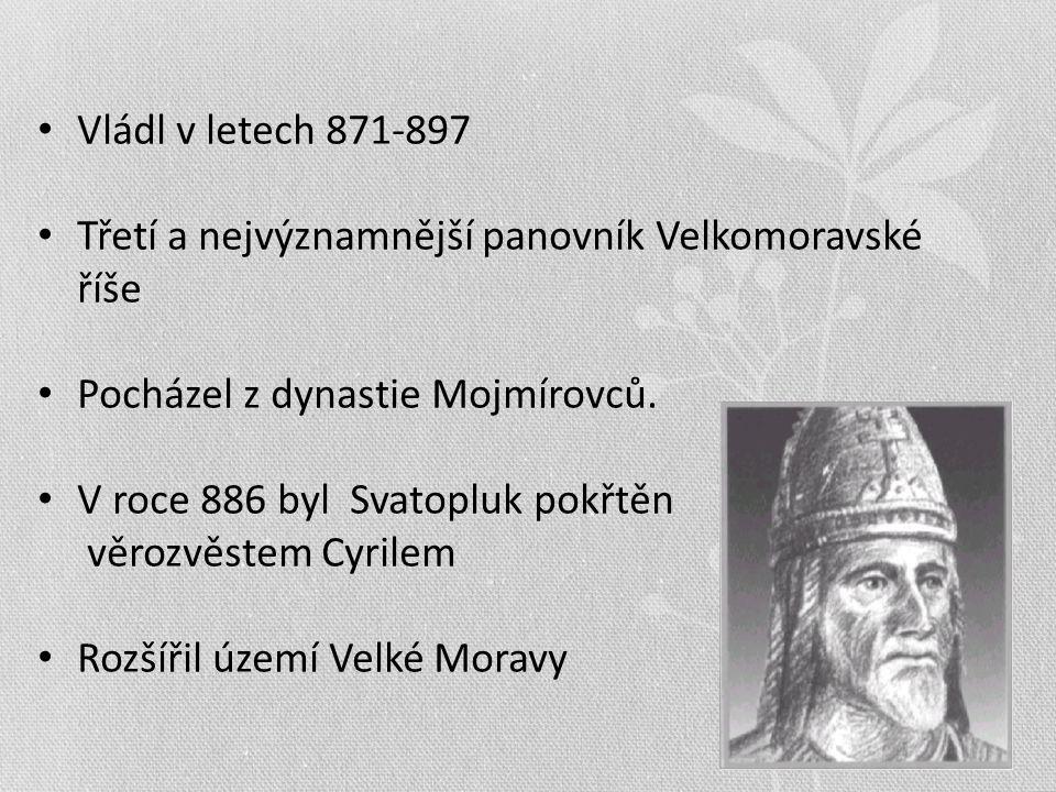 Vládl v letech 871-897 Třetí a nejvýznamnější panovník Velkomoravské říše. Pocházel z dynastie Mojmírovců.