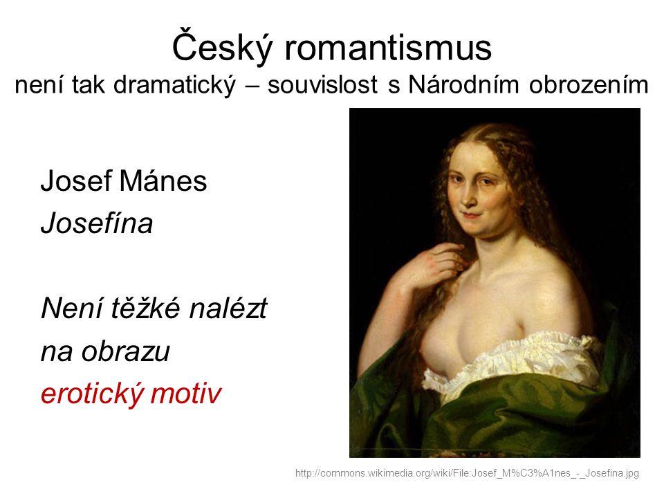 Český romantismus není tak dramatický – souvislost s Národním obrozením