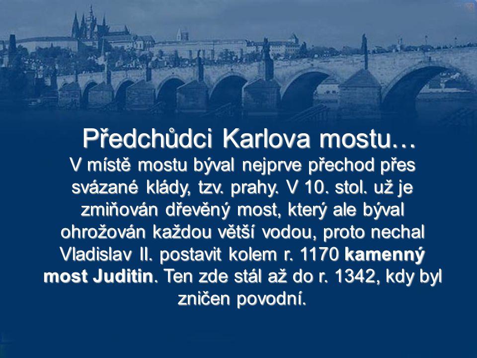 Předchůdci Karlova mostu…
