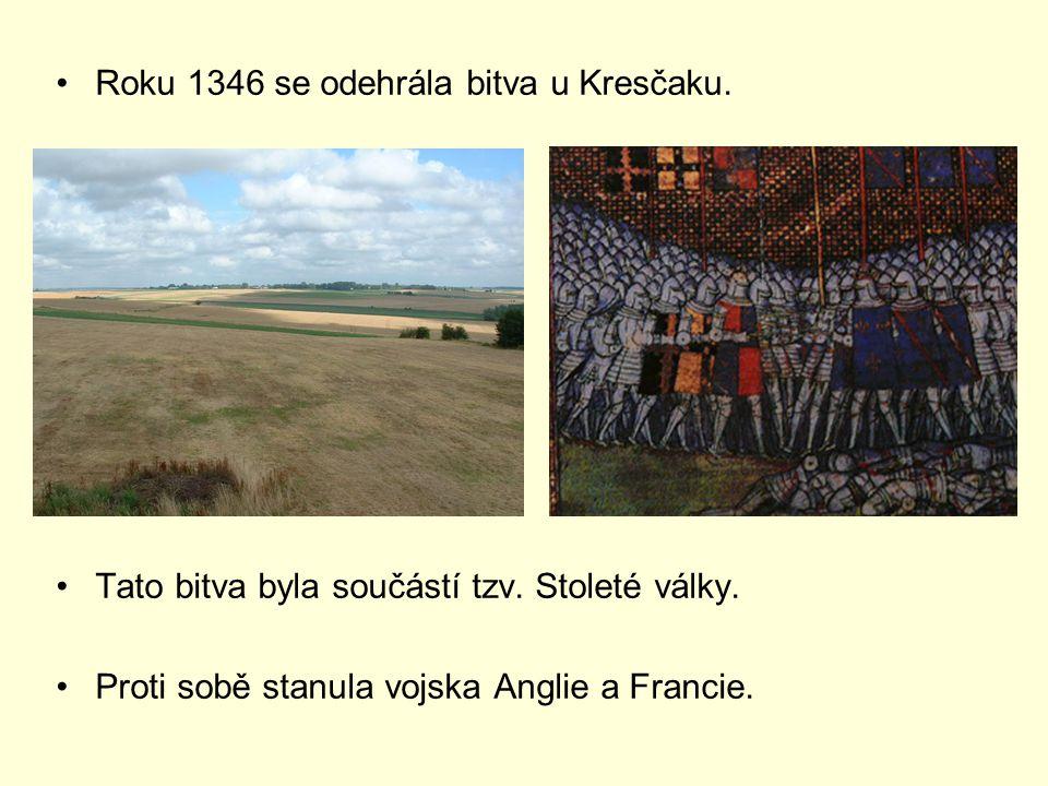 Roku 1346 se odehrála bitva u Kresčaku.