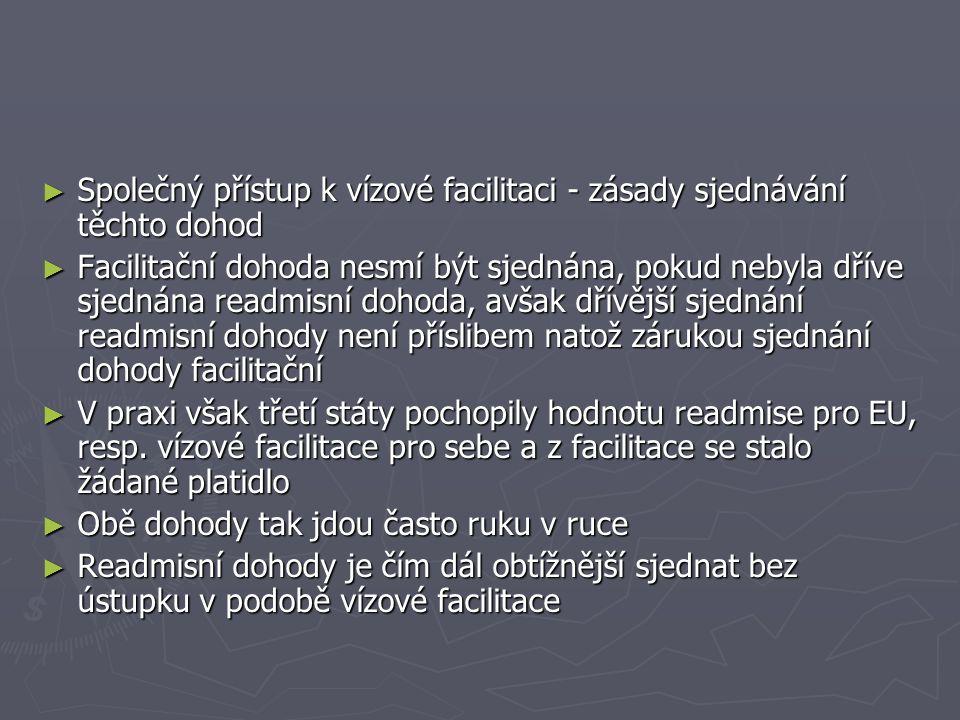 Společný přístup k vízové facilitaci - zásady sjednávání těchto dohod
