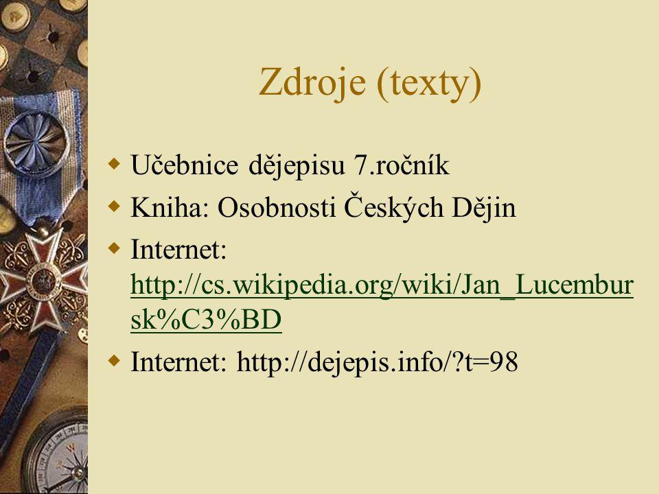 Zdroje (texty) Učebnice dějepisu 7.ročník