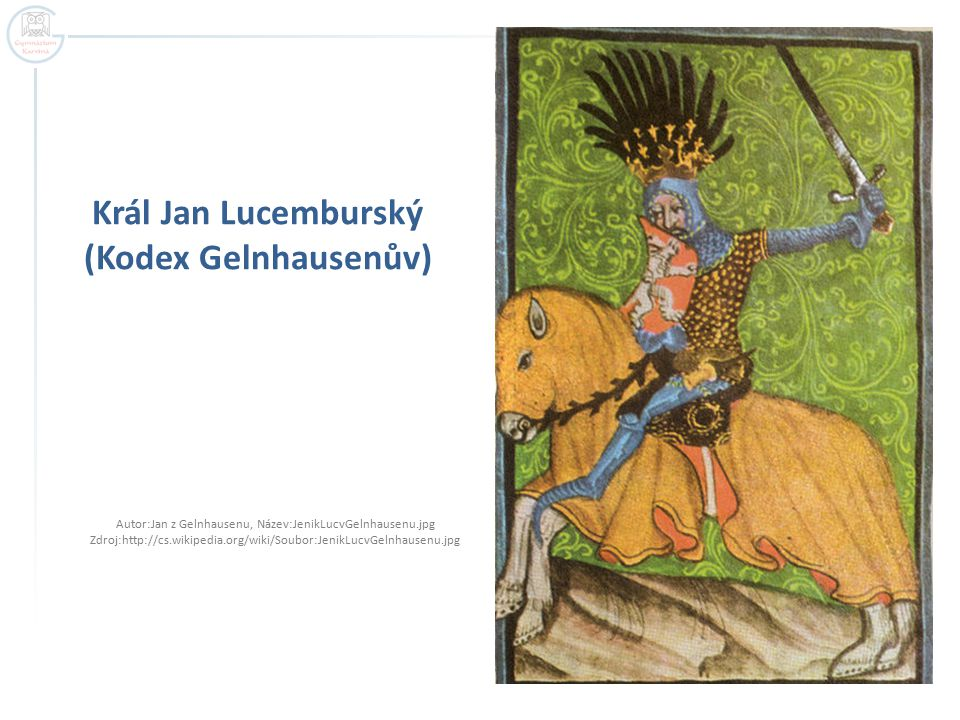 Král Jan Lucemburský (Kodex Gelnhausenův)