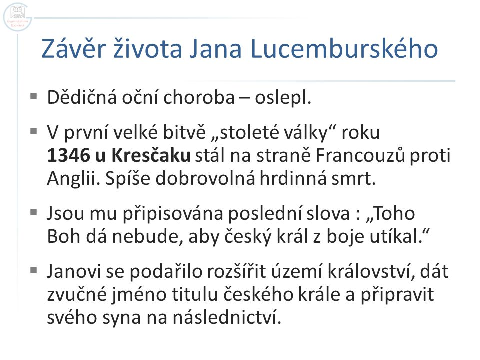 Závěr života Jana Lucemburského