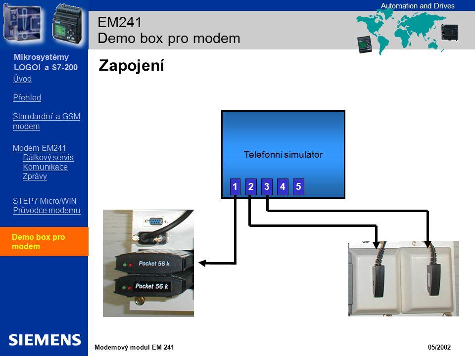 Zapojení EM241 Demo box pro modem Telefonní simulátor 1 2 3 4 5