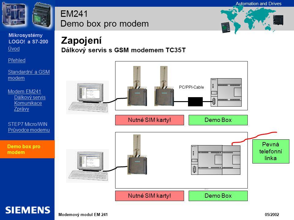 Zapojení Dálkový servis s GSM modemem TC35T