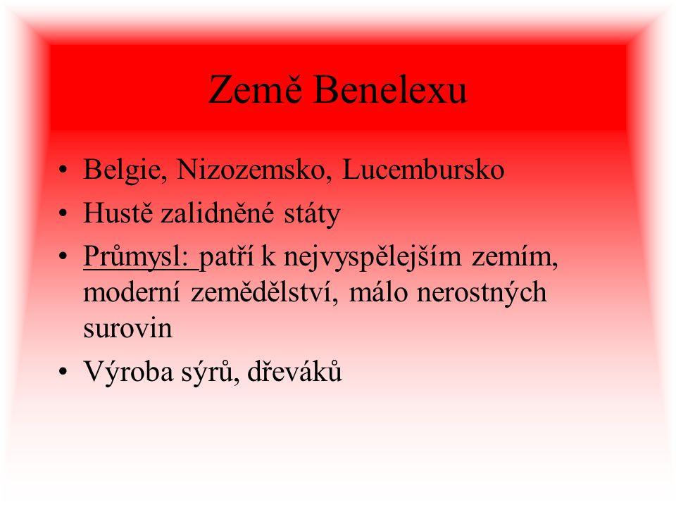 Země Benelexu Belgie, Nizozemsko, Lucembursko Hustě zalidněné státy