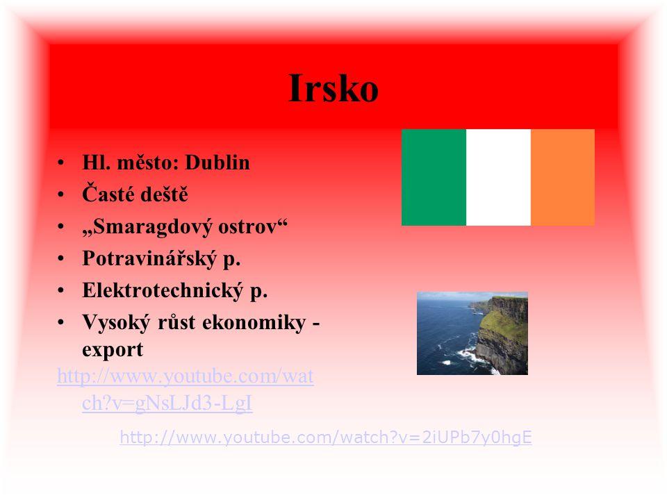 "Irsko Hl. město: Dublin Časté deště ""Smaragdový ostrov"