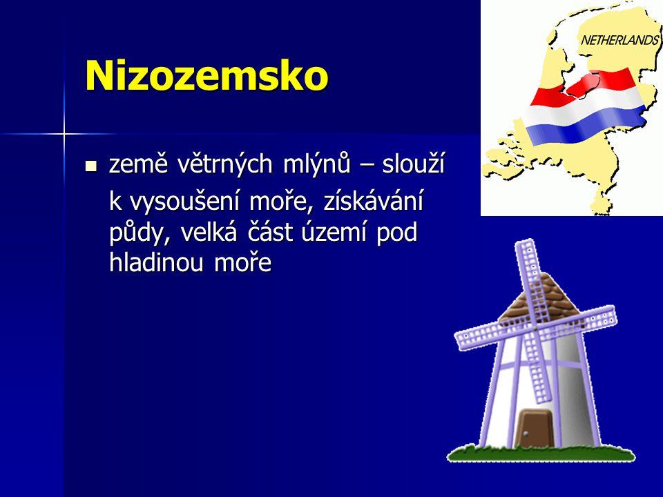Nizozemsko země větrných mlýnů – slouží