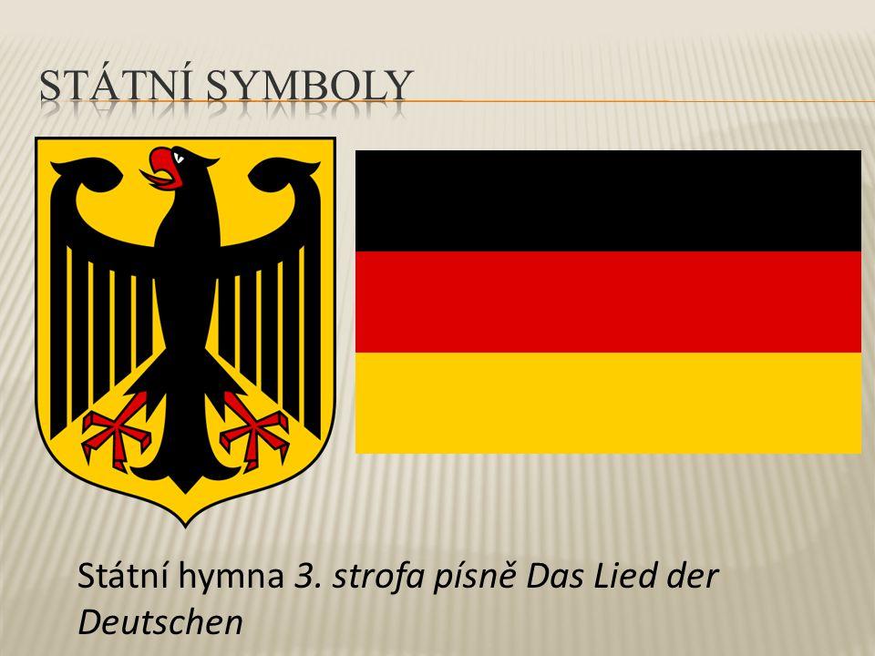 Státní symboly Státní hymna 3. strofa písně Das Lied der Deutschen