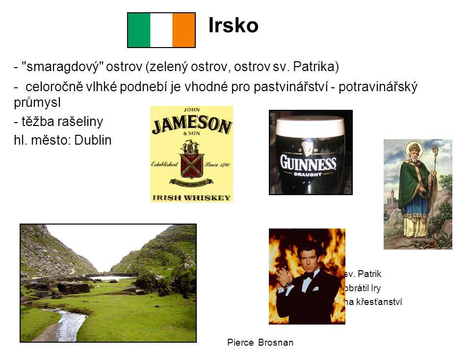 Irsko - smaragdový ostrov (zelený ostrov, ostrov sv. Patrika)