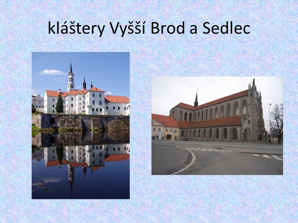 kláštery Vyšší Brod a Sedlec