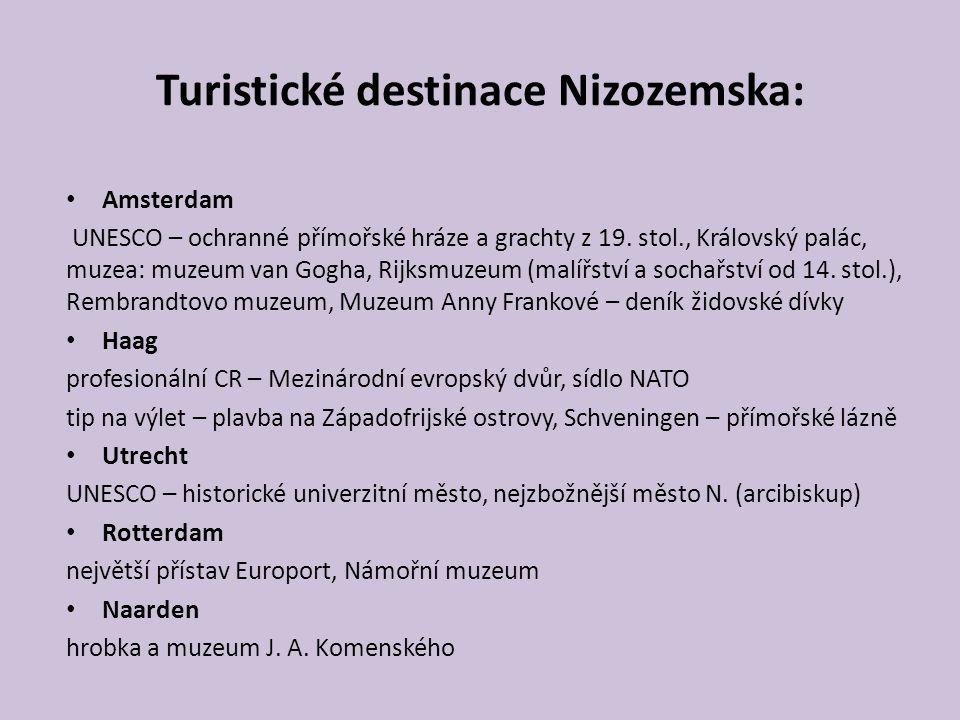 Turistické destinace Nizozemska: