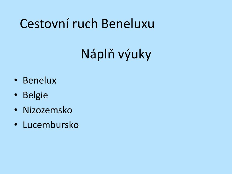 Cestovní ruch Beneluxu