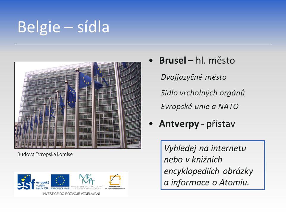 Belgie – sídla Brusel – hl. město Antverpy - přístav