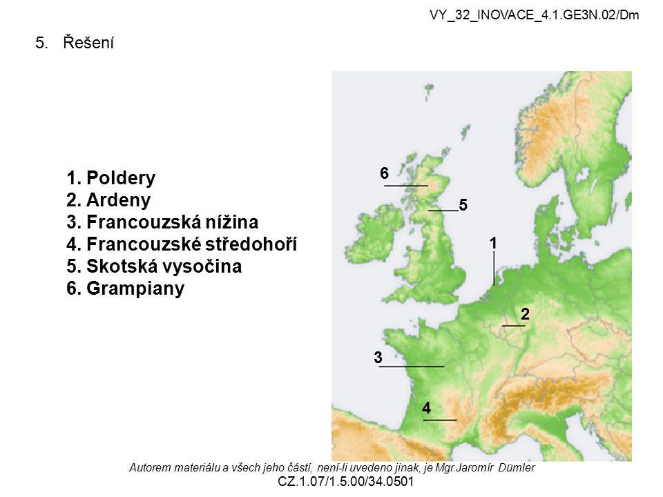 4. Francouzské středohoří 5. Skotská vysočina 6. Grampiany