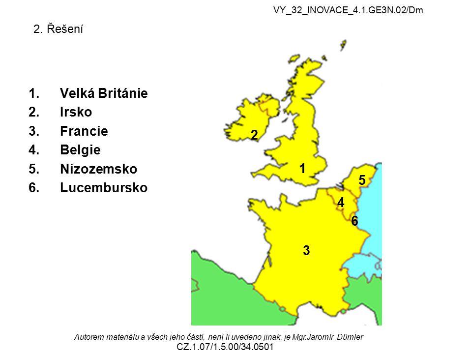 2. Řešení Velká Británie Irsko Francie Belgie Nizozemsko 2 Lucembursko