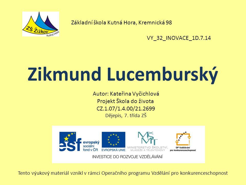 Zikmund Lucemburský Základní škola Kutná Hora, Kremnická 98