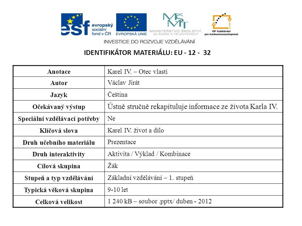 Identifikátor materiálu: EU - 12 - 32