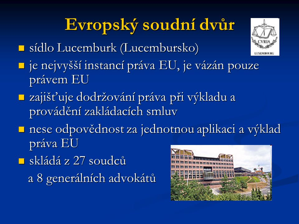 Evropský soudní dvůr sídlo Lucemburk (Lucembursko)