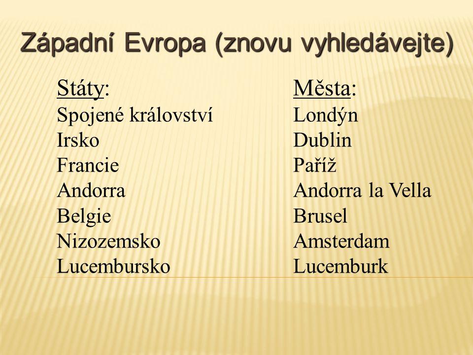 Západní Evropa (znovu vyhledávejte)
