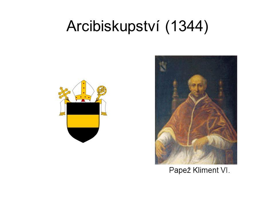 Arcibiskupství (1344) Papež Kliment VI.