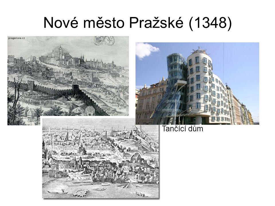 Nové město Pražské (1348) Tančící dům